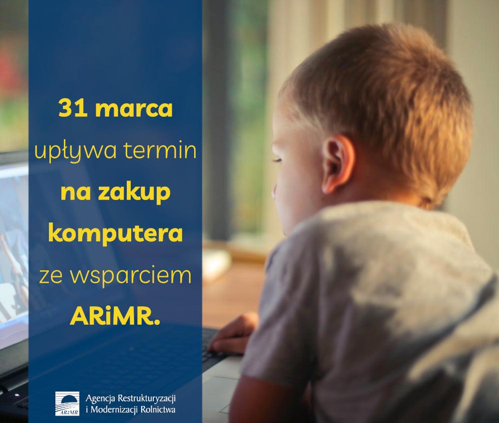 Ilustracja do informacji: 31 marca 2021 r. upływa termin na zakup komputera ze wsparciem ARiMR: